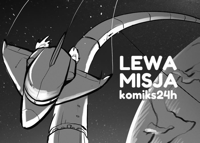 Lewa Misja- komiks 24h